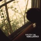 Hasten the Homecoming