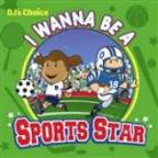 I Wanna Be A Sports Star