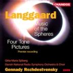 Langgaard: Music Of The Spheres/Four Tone Pictures