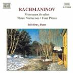 Rachmaninov: Morceaux de salon, Op. 10; Three Nocturnes; Four Pieces
