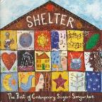 Shelter: The Best Of Contemporary Singer-Songwriters