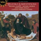 Jan Dismas Zelenka: The Lamentations of Jeremiah