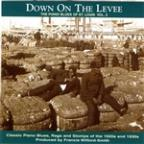 Down On The Levee: Piano Blues Of ST. Louis Vol. 2
