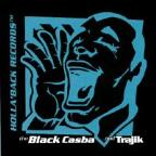 Black Casba and Trajik