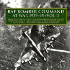 Raf Bomber Command At War 1939-45 1