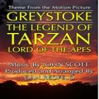 Greystoke - Legend Of Tarzan: Main Theme From The Motion Picture Score (John Scott) Single