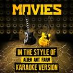 Movies (In The Style Of Alien Ant Farm) [karaoke Version] - Single