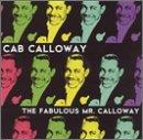 Fabulous Mr. Calloway