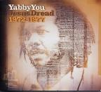 Yabby You Vol. 1 - Jesus Dread 72 - 77