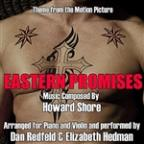 Eastern Promises -Theme From The Motion Picture For Piano And Violin - Single (Howard Shore)