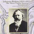 Brahms: The Three Violin Sonatas; Sonatensatz