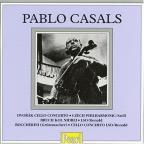 Pablo Casals Plays Works for Cello and Orchestra