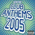 Club Anthems 2005