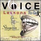 Vol. 4 - Voice Lessons To Go: Stamina