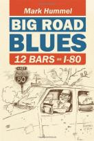 Big Road Blues - 12 Bars On I-80