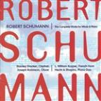Robert Schumann: The Complete Works For Wind & Piano