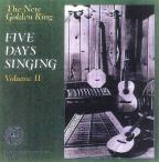 "New Golden Ring, the ""Five Days Singing"", Vol. 2"