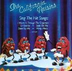 California Raisins Sing the Hits
