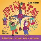 Pinata! & More! Bilingual Songs for Children