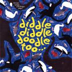 Diddle Diddle Doodle Too Traditional Nursery Rhyme