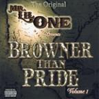 Original - Browner Than Pride Vol.1