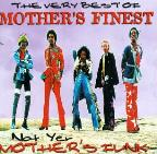 Very Best of Mother's Finest: Not Yer Mother's Funk