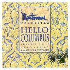 Hello Columbus 1492-92: A Musical Voyage