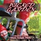 Wicked Garden: A Millennium Tribute to Stone Temple Pilots