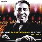 More Mantovani Magic Live at Lighthouse, Poole, Vol. 2