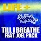 Till I Breathe Feat. Joel Pack