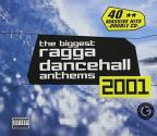 Biggest Ragga Dancehall Anthems 2001