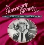 Rosemary Clooney Show: Songs from the Classic Television Show