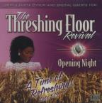 Opening Night / Threshing Floo