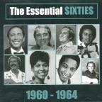 Essential Sixties: 1960-1964