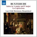 Buxtehude: Suites in A major and F major; La Capricciosa