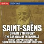 Saint-Saens: Organ Symphony & Carnival of the Animals