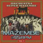 Mazembe @ 45 RPM, Vol. 1