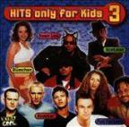 Hits Only For Kids 3