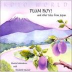 Koto World:Plum Boy And Other Tales F