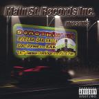 Main St. Records, Inc. Presents: Somethin' Nu