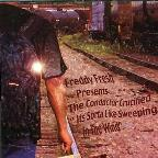 Freddy Fresh Presents The Conductor Crucified
