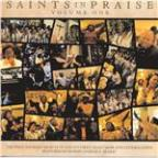 Saints In Praise -  Vol. One