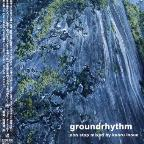 Ground Rhythm