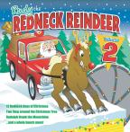 Rudy The Redneck Reindeer, Vol. 2
