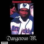 Best of Dangerous Musick before a record deal vol.1