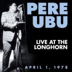 Live at the Longhorn: April 1, 1978