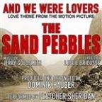 "Sand Pebbles (Inst) ""And We Were Lovers-Love Theme From The Motion Picture (Jerry Goldsmith) Single"