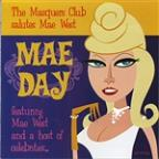 Mae Day: The Masquers Club Salutes Mae West