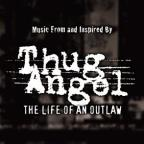 (Clean) Thug Angel: The Life Of An Outla