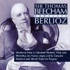 Sir Thomas Beecham Conducts Berlioz